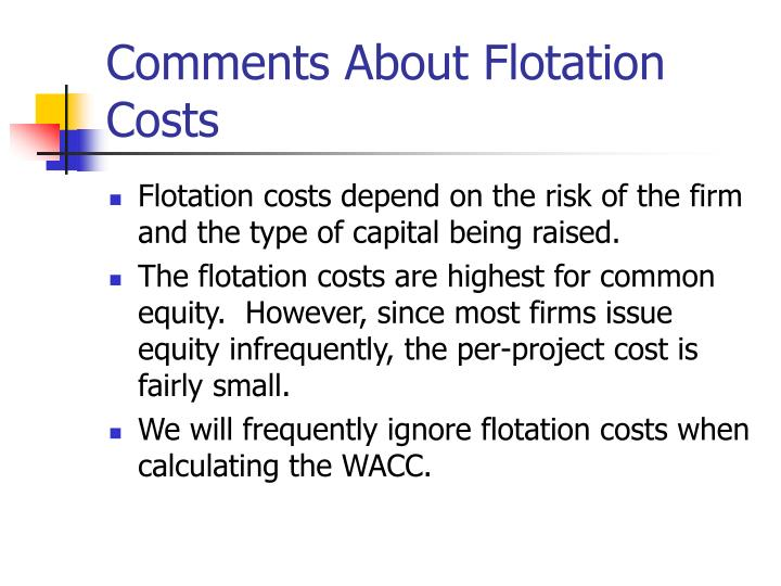 Comments About Flotation Costs