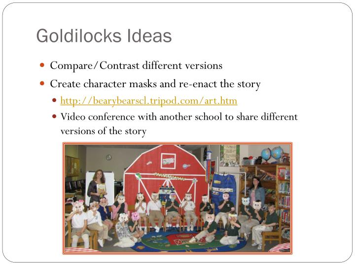 Goldilocks Ideas