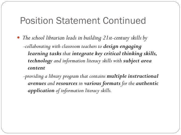 Position statement continued