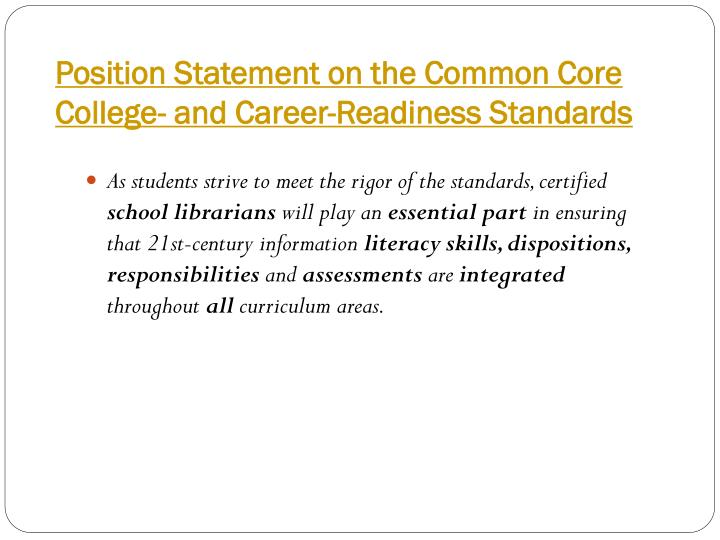 Position statement on the common core college and career readiness standards