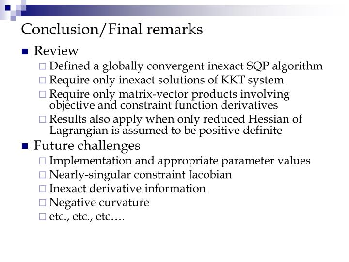 Conclusion/Final remarks