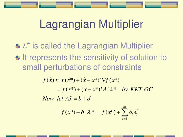 Lagrangian Multiplier