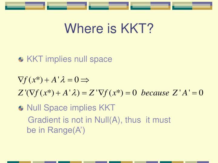 Where is KKT?