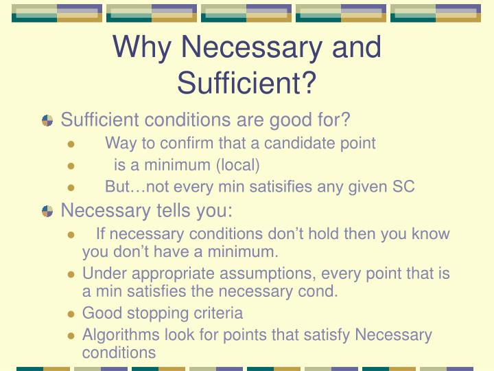 Why Necessary and Sufficient?