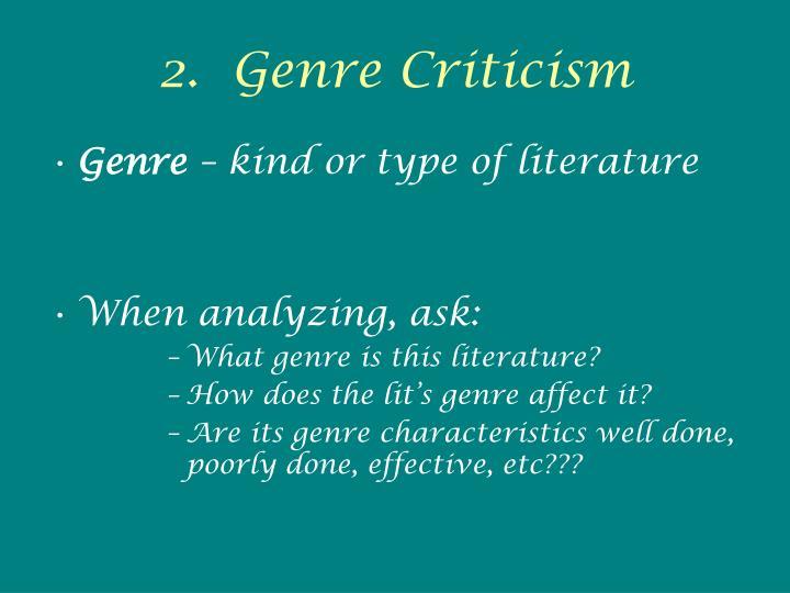 2.  Genre Criticism