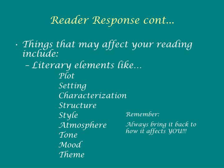 Reader Response cont...