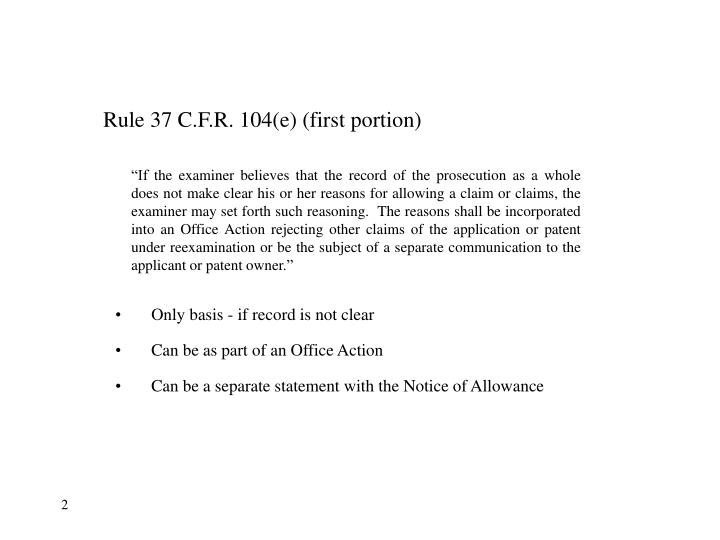 Rule 37 C.F.R. 104(e) (first portion)