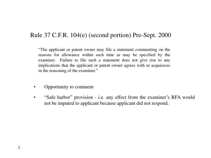 Rule 37 C.F.R. 104(e) (second portion) Pre-Sept. 2000