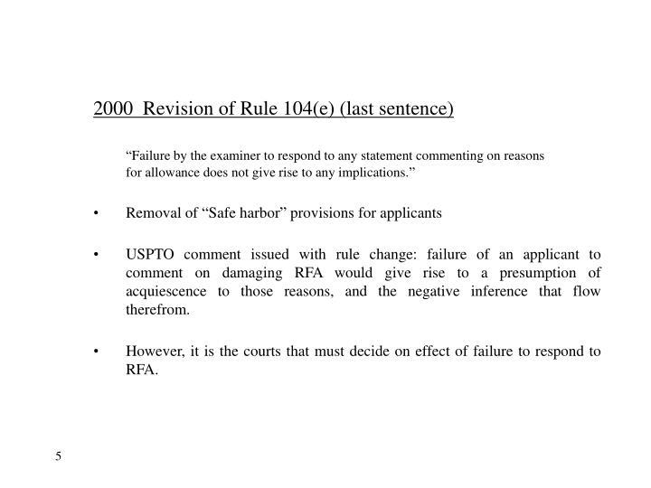 2000  Revision of Rule 104(e) (last sentence)