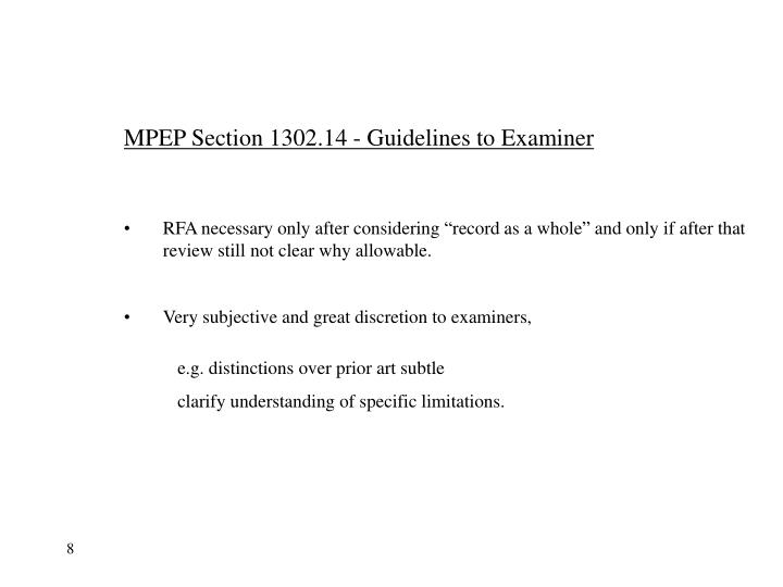 MPEP Section 1302.14 - Guidelines to Examiner