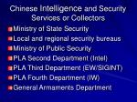 chinese intelligence and security services or collectors