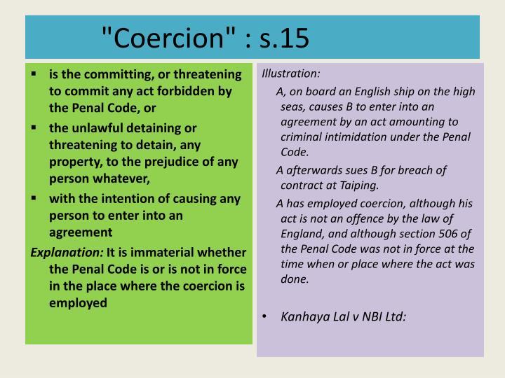 """Coercion"" : s.15"