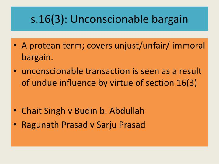 s.16(3): Unconscionable bargain