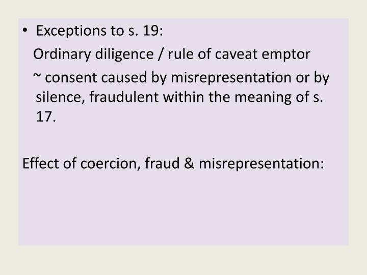 Exceptions to s. 19: