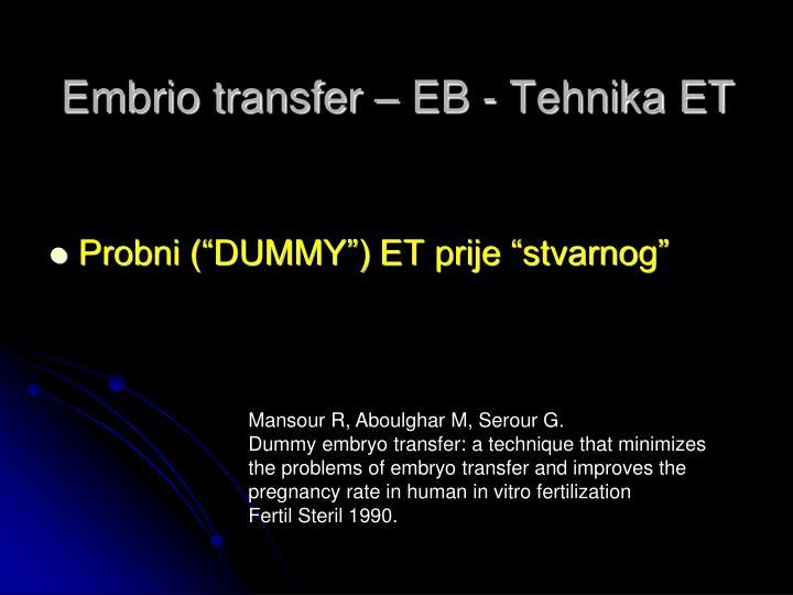 Embrio transfer – EB - Tehnika ET