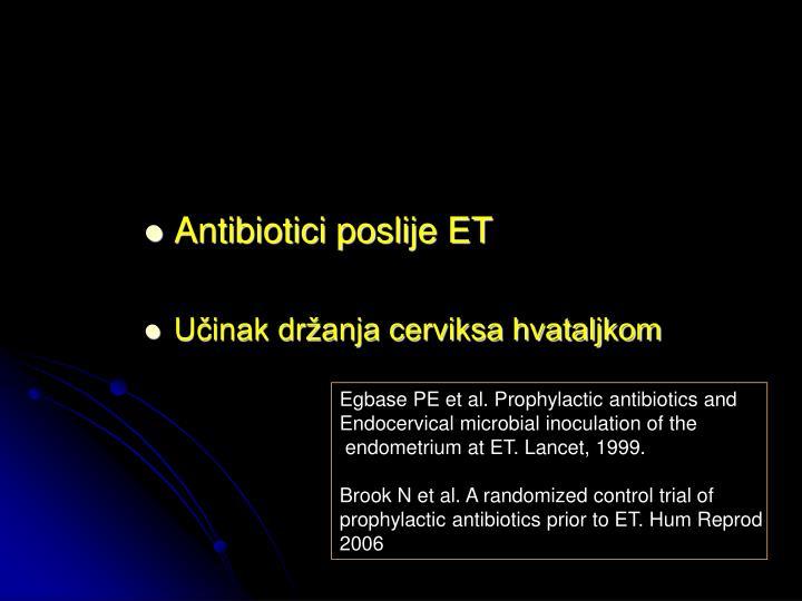 Antibiotici poslije ET