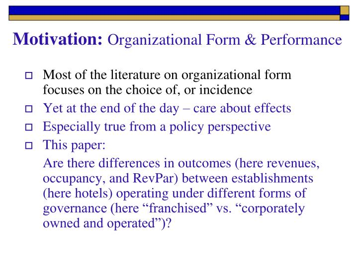Motivation organizational form performance