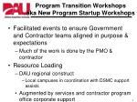 program transition workshops aka new program startup workshops