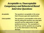 acceptable vs unacceptable competency and behavioral based interview questions