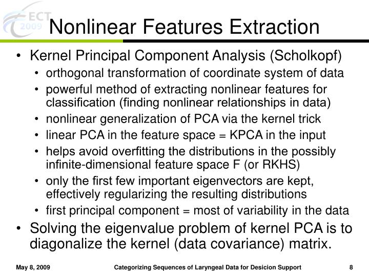 Nonlinear Features Extraction