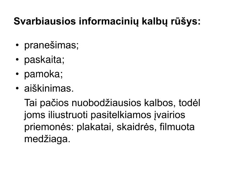 Svarbiausios informacinių kalbų rūšys: