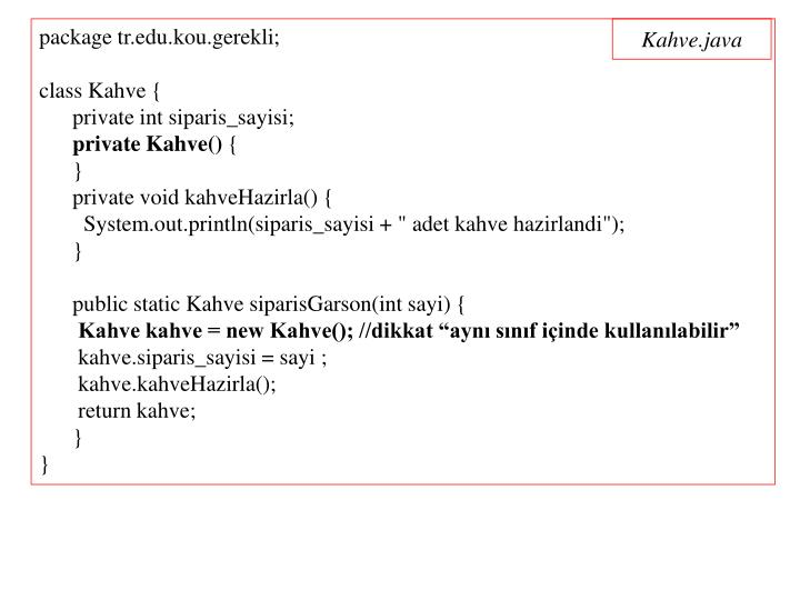 package tr.edu.kou.gerekli;