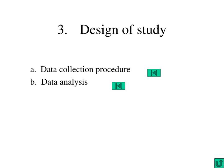 3. Design of study