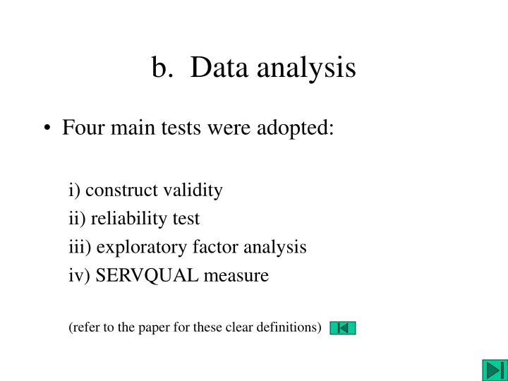b.  Data analysis