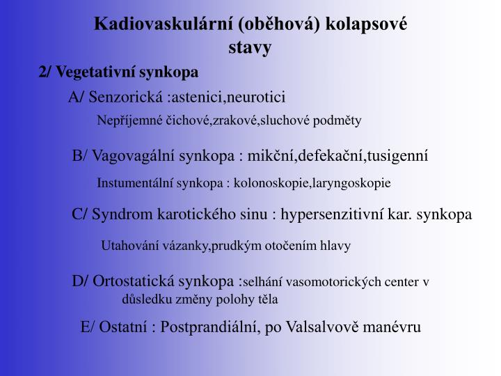 Kadiovaskulární (oběhová) kolapsové stavy