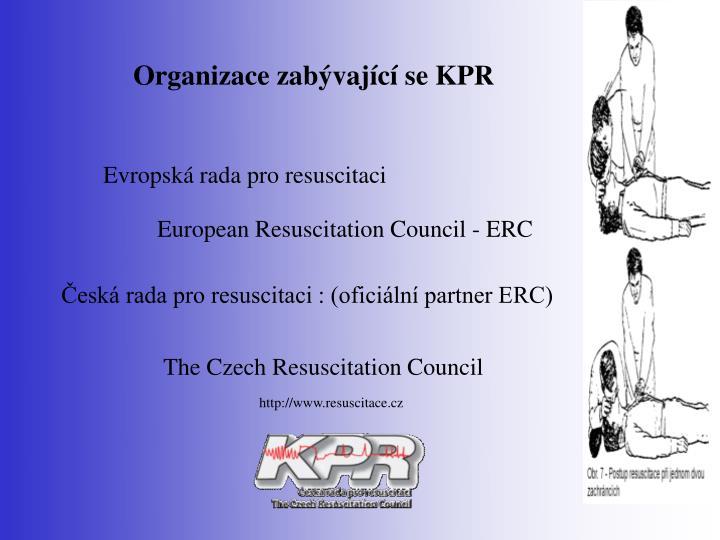 Organizace zabývající se KPR