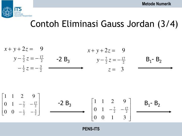 Contoh Eliminasi Gauss Jordan (3/4)