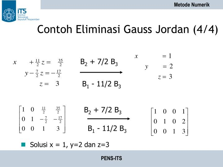 Contoh Eliminasi Gauss Jordan (4/4)