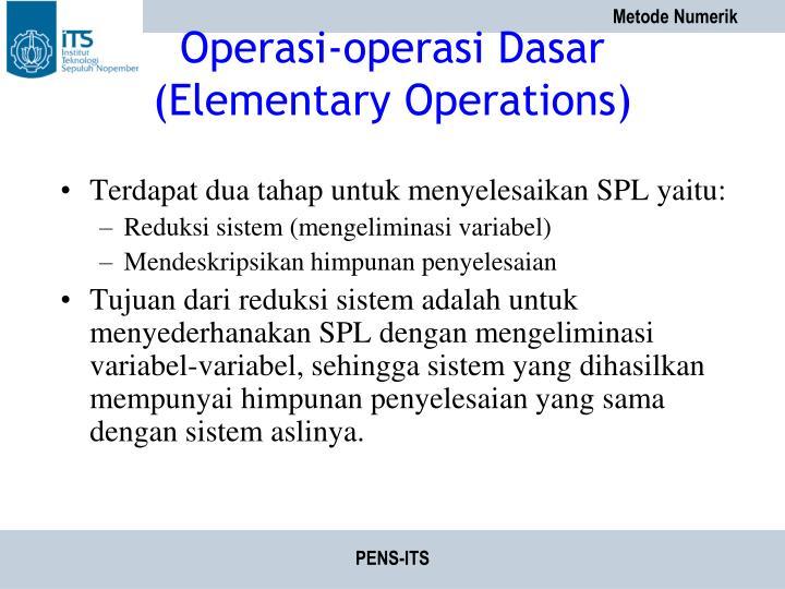 Operasi-operasi Dasar