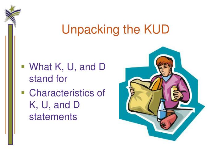 Unpacking the KUD