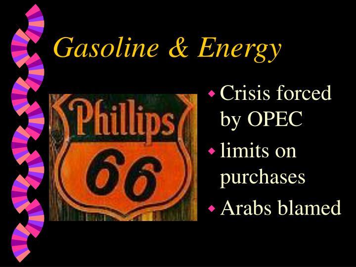 Gasoline & Energy