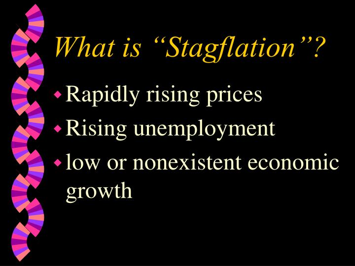 What is stagflation