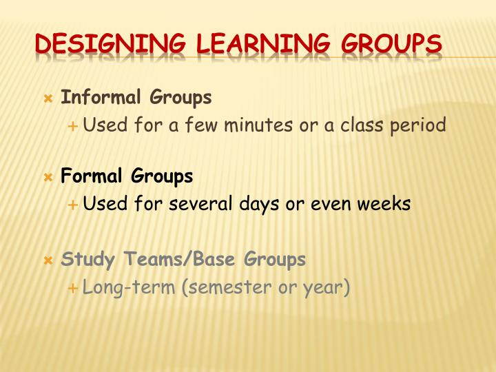 Designing Learning Groups