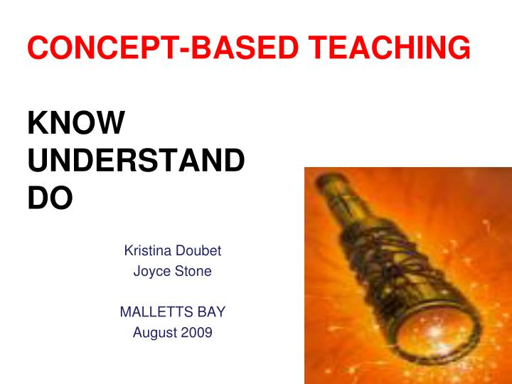 Concept based teaching know understand do