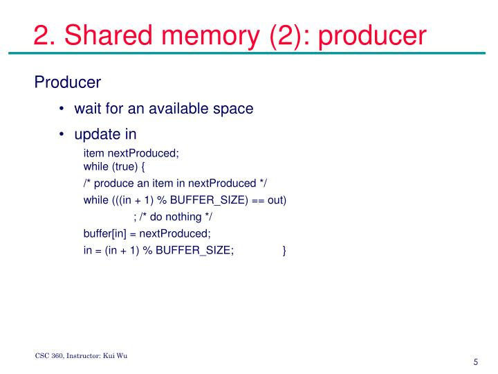 2. Shared memory (2): producer