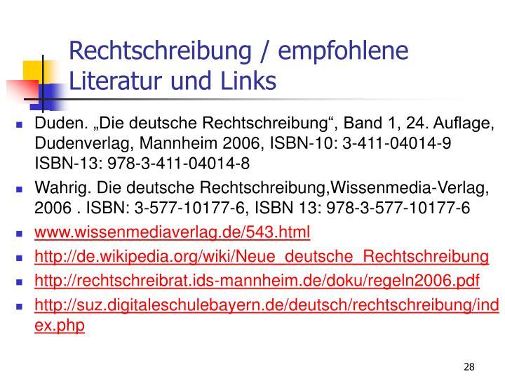 Rechtschreibung / empfohlene Literatur und Links
