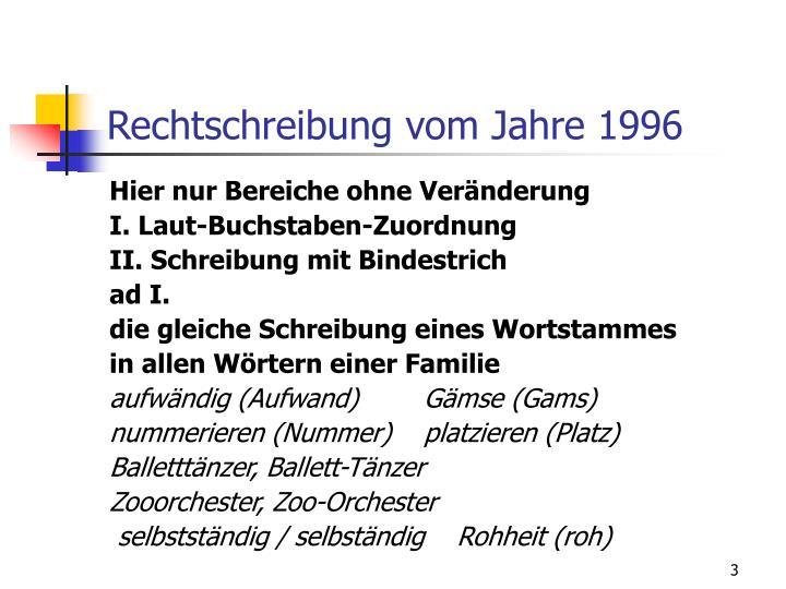 Rechtschreibung vom Jahre 1996