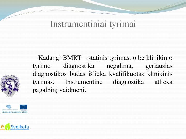 Instrumentiniai tyrimai