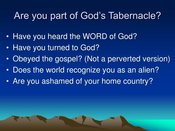 Are you part of God's Tabernacle?