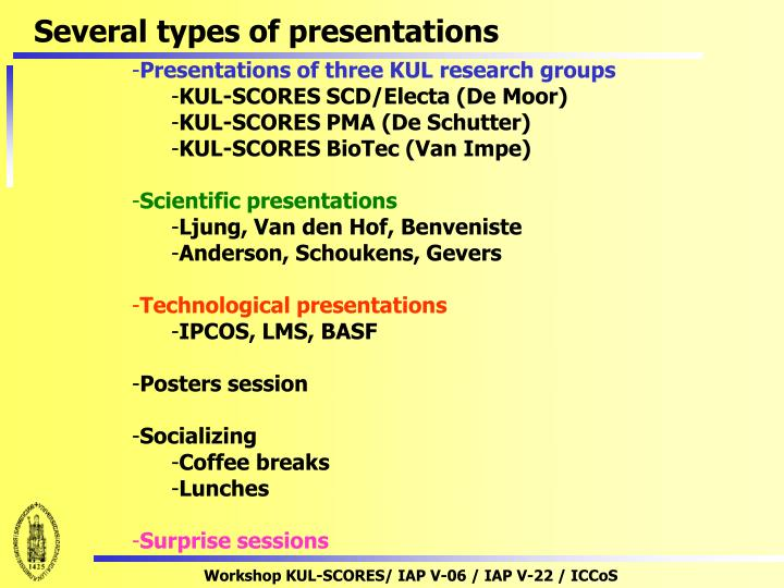 Several types of presentations