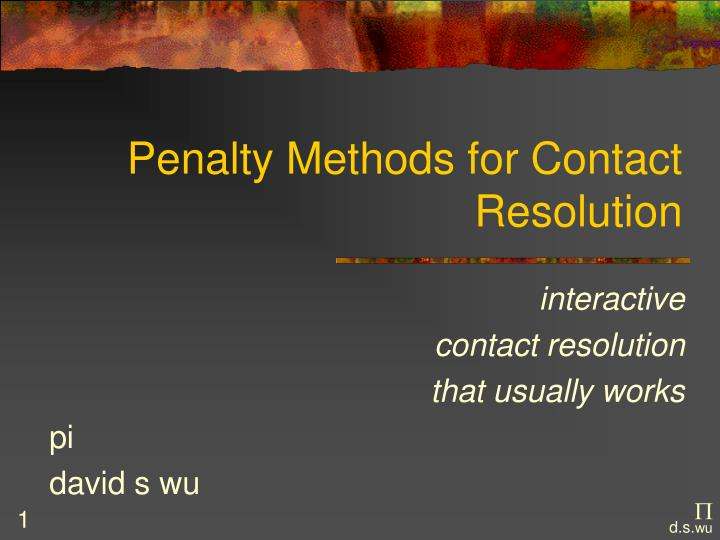 Penalty methods for contact resolution