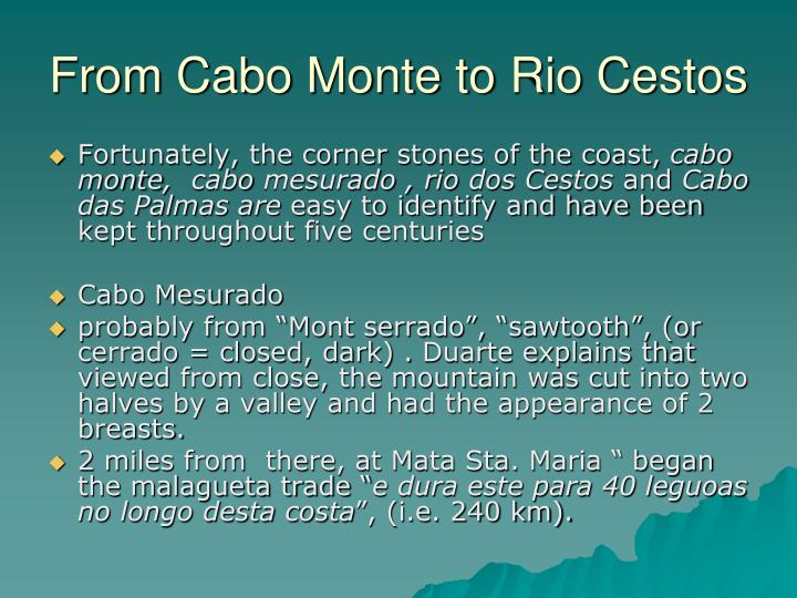 From Cabo Monte to Rio Cestos