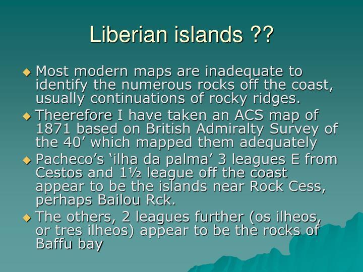 Liberian islands ??