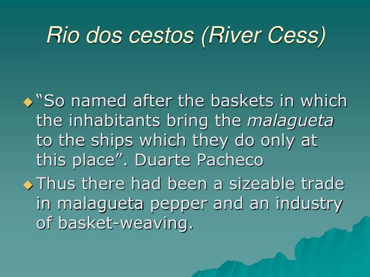 Rio dos cestos (River Cess)