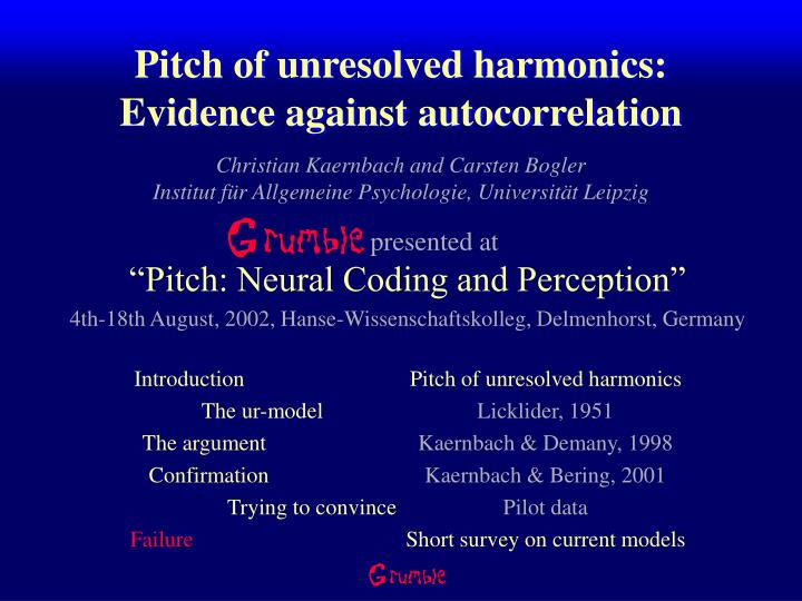 Pitch of unresolved harmonics evidence against autocorrelation
