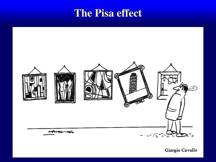 The Pisa effect